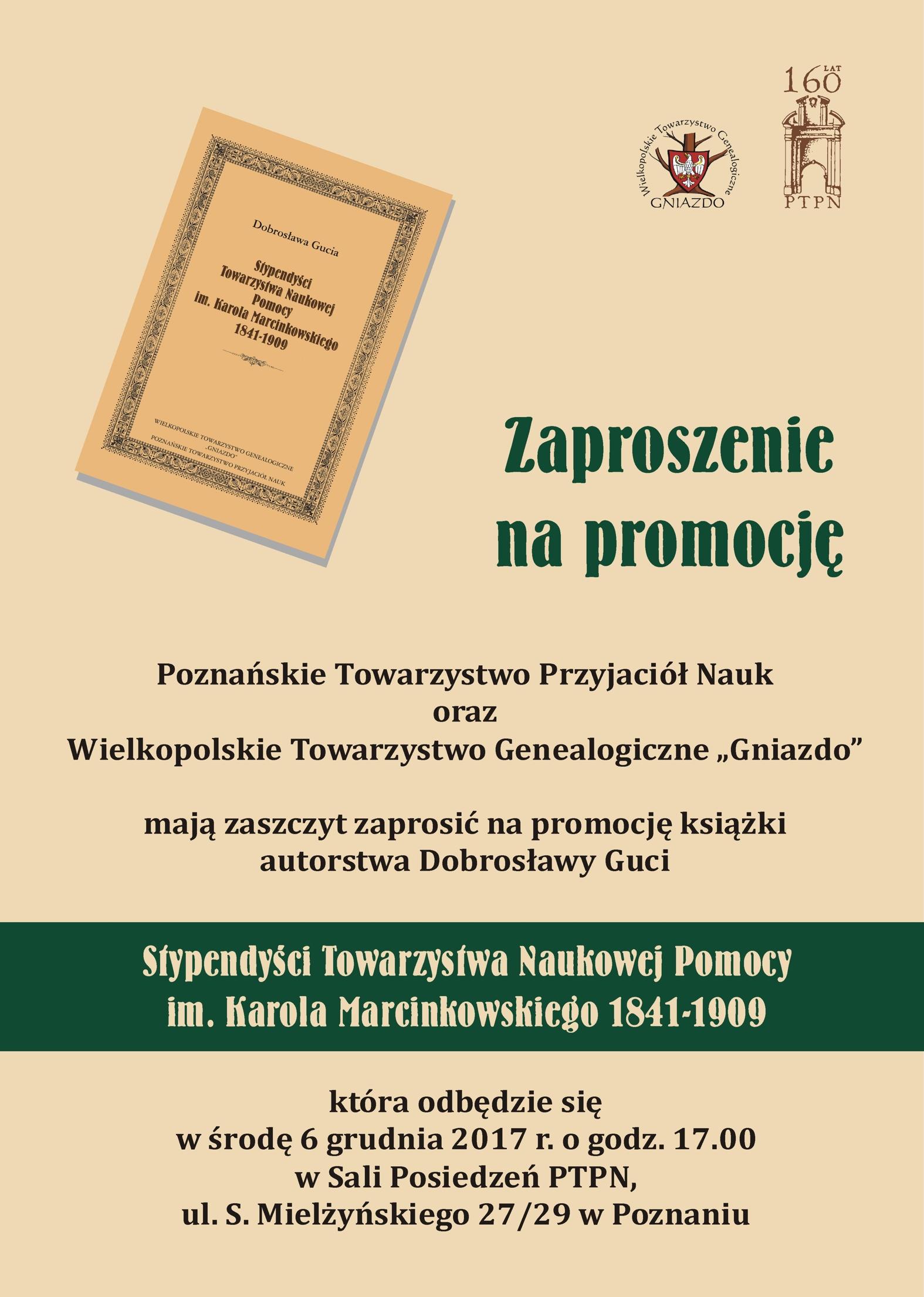 """Zapraszamy na promocję książki """"Stypendyści Towarzystwa Naukowej Pomocy im. Karola Marcinkowskiego 1841-1909″"""
