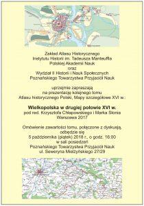 Prezentacja kolejnego tomu Atlasu historycznego Polski - Wielkopolska w drugiej połowie XVI wieku