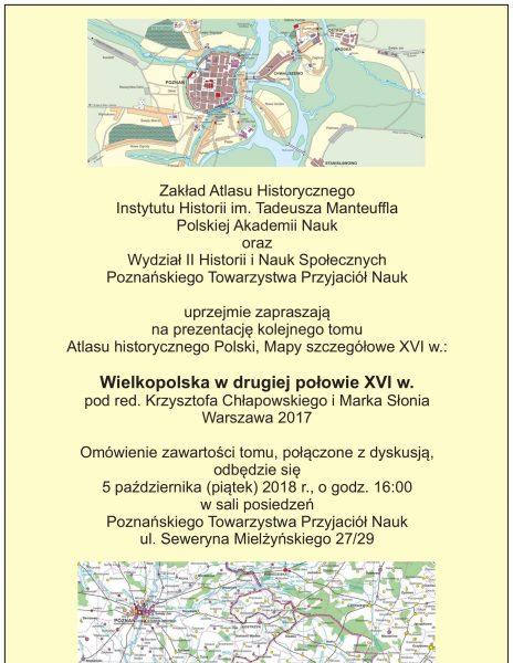 Prezentacja kolejnego tomu Atlasu historycznego Polski – Wielkopolska w drugiej połowie XVI wieku