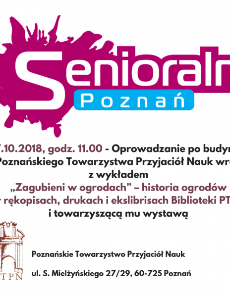 """""""Senioralni – Poznań"""" – wykład otwarty o ogrodach"""