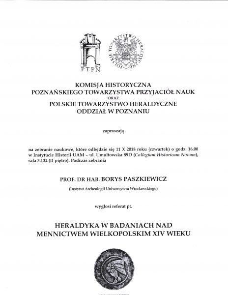 """Zapraszamy na referat prof. dr hab. Borysa Paszkiewicza """"Heraldyka w badaniach nad mennictwem wielkopolskim XIV wieku""""."""