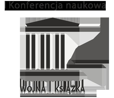 """Międzynarodowa konferencja """"Wojna i książka"""" – zaproszenie i CFP"""