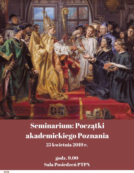 "Seminarium ""Początki akademickiego Poznania"""