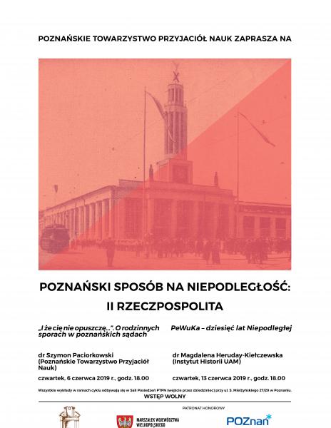 """Czerwcowe wykłady z cyklu """"Poznański Sposób na Niepodległość: II RP"""""""