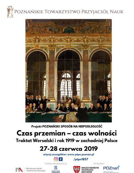 Czas przemian – czas wolności. Traktat Wersalski i rok 1919 w zachodniej Polsce