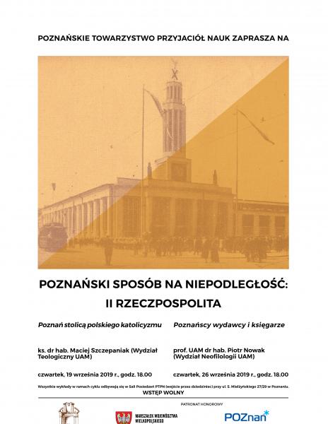 """Wrześniowe wykłady otwarte z cyklu """"Poznański sposób na niepodległość: II Rzeczpospolita"""""""