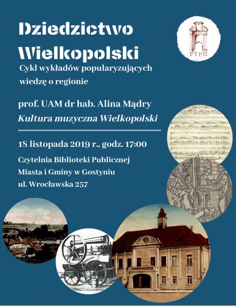 """""""Kultura muzyczna Wielkopolski – wykład zamiejscowy w Gostyniu"""