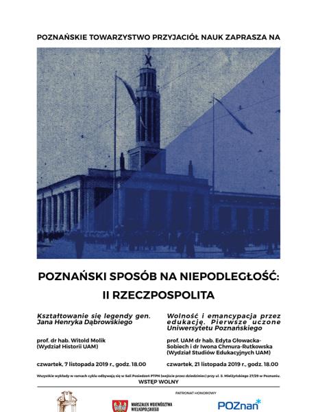 Poznański Sposób na Niepodległość: II Rzeczpospolita – Wolność i emancypacja przez edukację. Pierwsze uczone Uniwersytetu Poznańskiego