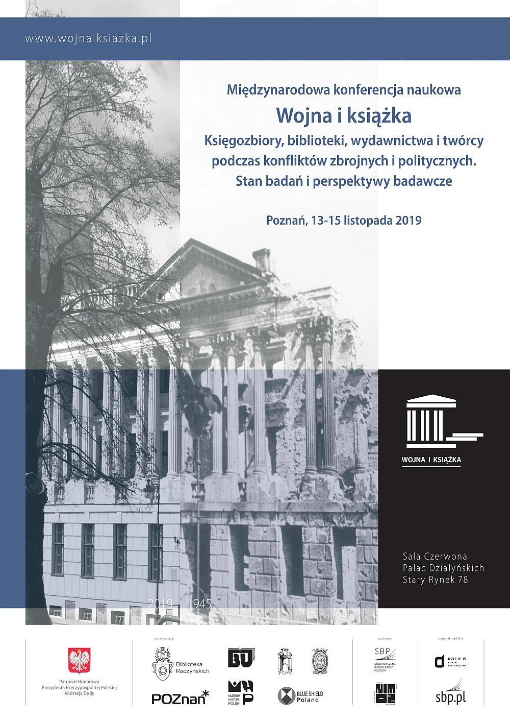 """""""Wojna i książka"""" - I konferencja Międzynarodowa @ Pałac Działyńskich"""