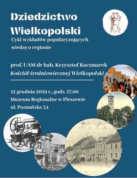 """""""Kościół średniowiecznej Wielkopolski"""" – wykład zamiejscowy w Pleszewie"""