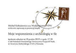 Moje wspomnienia z archeologią w tle @ ul. Mielżyńskiego 27/29 Poznań