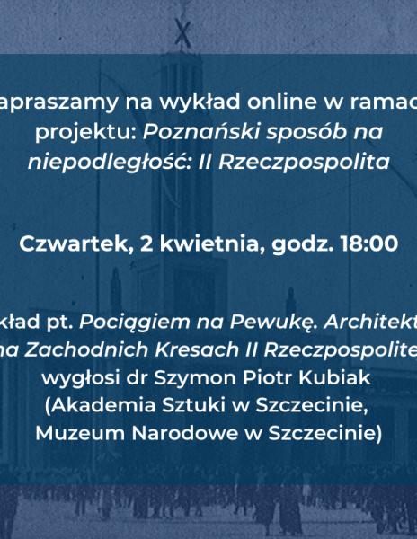Poznański sposób na niepodległość – wykład online