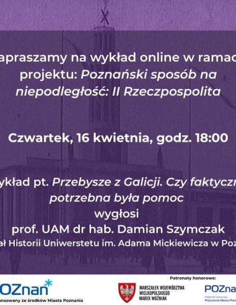 Wykład online – Poznański sposób na niepodległość: II Rzeczpospolita