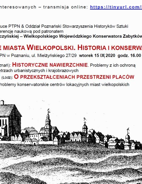 """Konferencja naukowa """"Zabytkowe miasta Wielkopolski. Historia i konserwacja"""""""