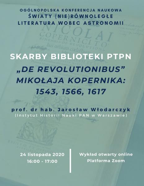 """Skarby Biblioteki PTPN """"De revolutionibus"""" Mikołaja Kopernika – wykład online prof. Jarosława Włodarczyka"""