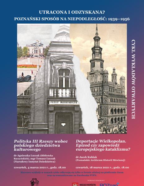 Utracona i odzyskana? Poznański sposób na niepodległość: 1939-1956 – wykłady marcowe
