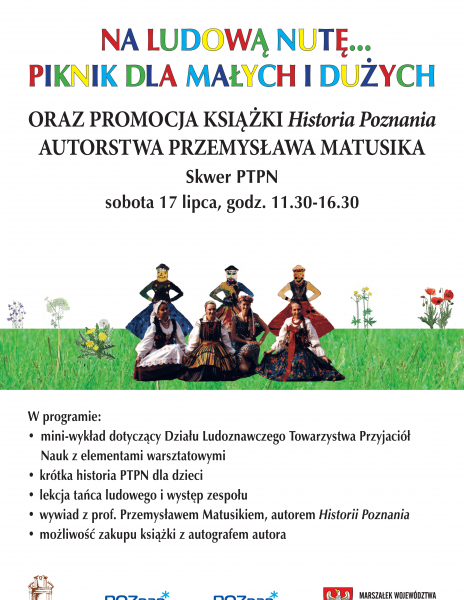 """Na ludową nutę… piknik dla małych i dużych oraz promocja książki pt. """"Historia Poznania"""" autorstwa Przemysława Matusika"""