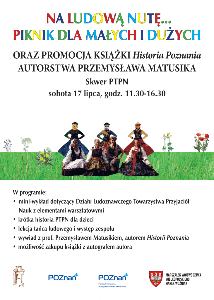 """Na ludową nutę... piknik dla małych i dużych oraz promocja książki pt. """"Historia Poznania"""" autorstwa Przemysława Matusika"""
