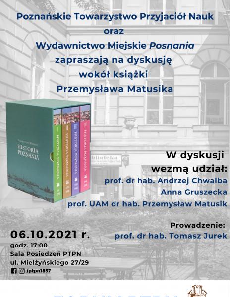 """Forum PTPN wokół książki pt. """"Historia Poznania"""" autorstwa Przemysława Matusika"""