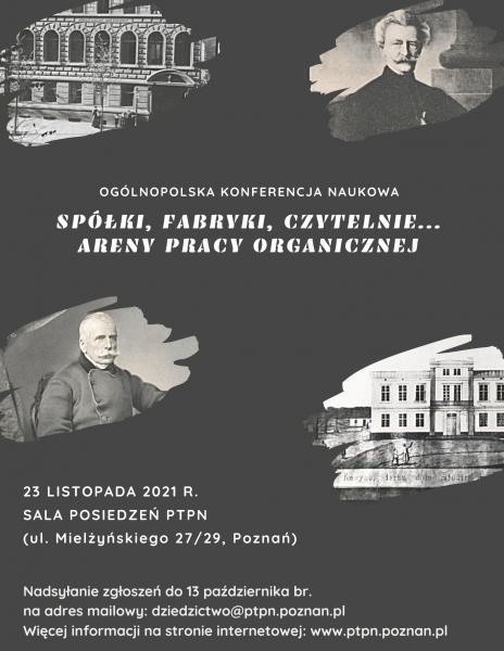 Ogólnopolska konferencja naukowa – Spółki, fabryki, czytelnie… Areny pracy organicznej