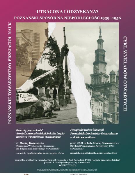 """""""Utracona i odzyskana? Poznański sposób na niepodległość 1939-1956"""" – wykłady październikowe"""